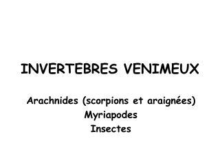 INVERTEBRES VENIMEUX