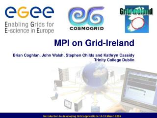 Introduction to developing Grid applications 14-15 March 2006