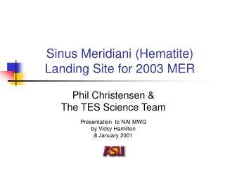 Sinus Meridiani (Hematite) Landing Site for 2003 MER