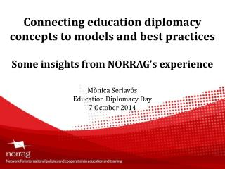 Mònica Serlavós Education Diplomacy Day 7  October  2014