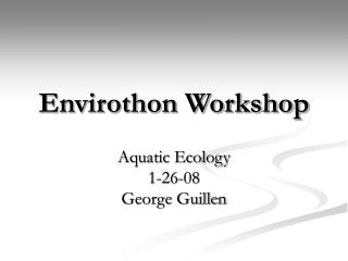 Envirothon Workshop