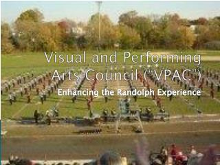 "Visual and Performing Arts Council (""VPAC"")"