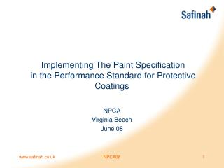 Implementing The Paint Specification  in the Performance Standard for Protective Coatings