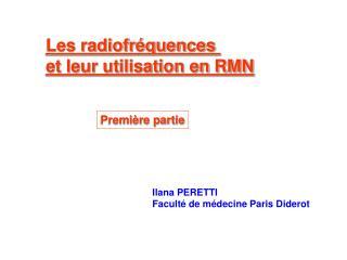 Les radiofréquences  et leur utilisation en RMN