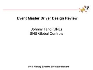Event Master Driver Design Review