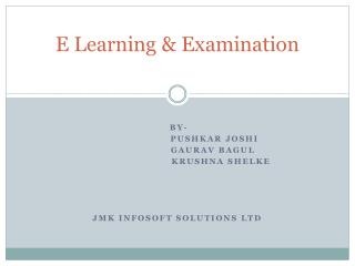 E Learning & Examination