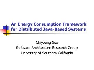 An Energy Consumption Framework for Distributed Java-Based Systems
