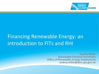 Financing Renewable Energy: an introduction to FITs and RHI