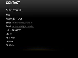 Contact ATS-GWW.nl