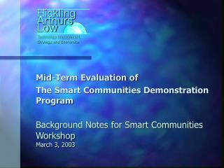 Background Notes for Smart Communities Workshop March 3, 2003