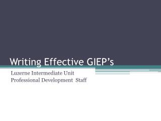 Writing Effective GIEP's