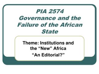 PIA 2574 Governance and the Failure of the African State