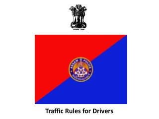 Traffic Rules for Drivers