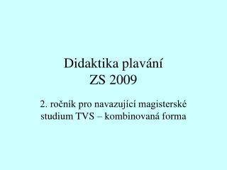 Didaktika plavání ZS 2009