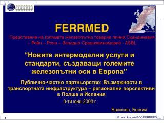 FERRMED