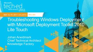 Troubleshooting Windows Deployment with Microsoft Deployment Toolkit 2010 Lite Touch