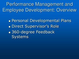 Performance Management and Employee Development: Overview