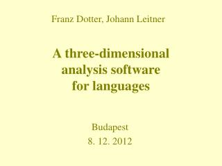 A three-dimensional  analysis software  for languages