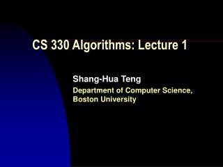 CS 330 Algorithms: Lecture 1