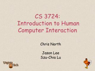 CS 3724: Introduction to Human Computer Interaction