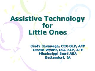 Assistive Technology for  Little Ones