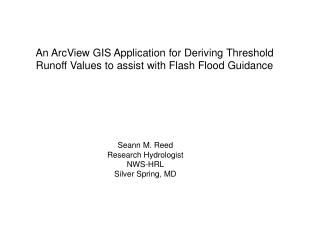 An ArcView GIS Application for Deriving Threshold