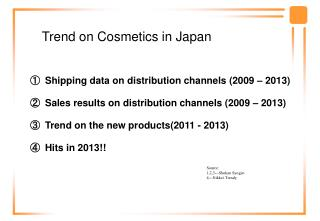 Trend on Cosmetics in Japan