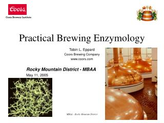 Practical Brewing Enzymology
