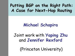 Putting BGP on the Right Path: A Case for Next-Hop Routing