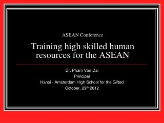 ASEAN Conference Training high skilled human resources for the ASEAN