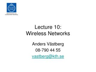 Lecture 10: Wireless  Networks
