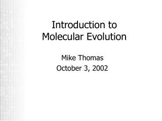 Introduction to Molecular Evolution