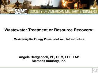 Wastewater Treatment or Resource Recovery: Maximizing the Energy Potential of Your Infrastructure