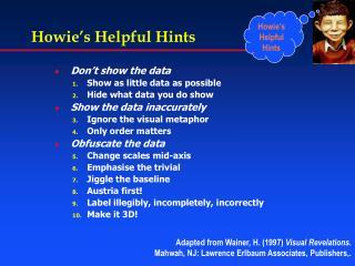 Howie's Helpful Hints