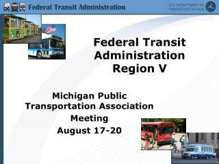 Federal Transit Administration  Region V