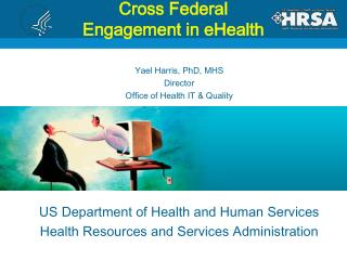 Cross Federal  Engagement in  eHealth
