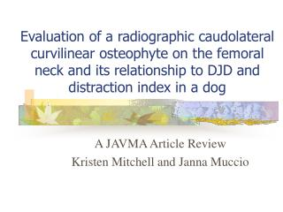 A JAVMA Article Review  Kristen Mitchell and Janna Muccio