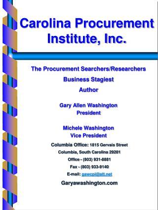 The Procurement Searchers/Researchers Business Stagiest Author Gary Allen Washington President