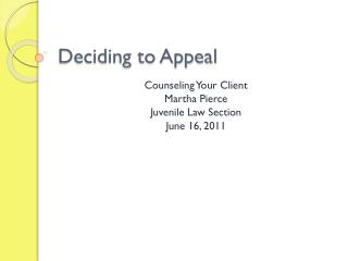 Deciding to Appeal
