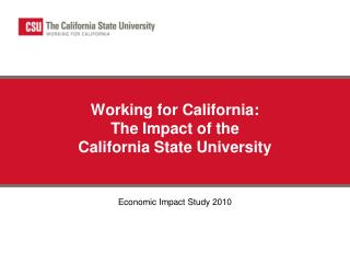 Working for California: The Impact of the California State University