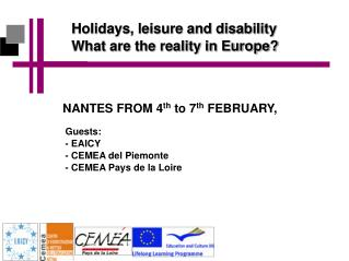 Holidays, leisure and disability What are the reality in Europe?