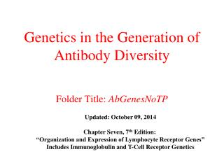 Genetics in the Generation of Antibody Diversity