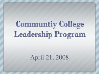 Communtiy College Leadership Program