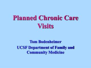 Planned Chronic Care Visits