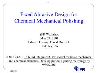 Fixed Abrasive Design for  Chemical Mechanical Polishing