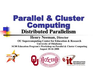 Parallel & Cluster Computing Distributed Parallelism