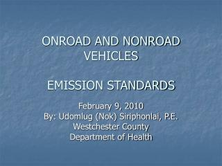 ONROAD AND NONROAD VEHICLES EMISSION STANDARDS