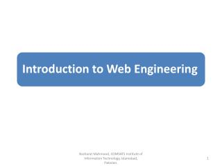 Introduction to the Course What is web engineering? Web applications The case for web engineering