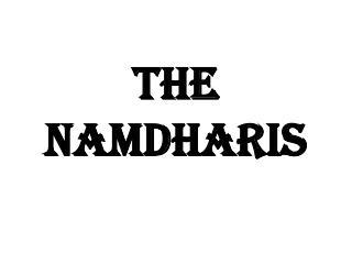 THE NAMDHARIS