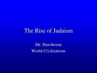 The Rise of Judaism